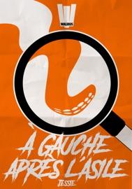 A GAUCHE APRèS LASILE, S01E01 : LES BLAIREAUX SE CACHENT POUR MOURIR