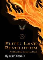 Elite: Lave Revolution Second Edition