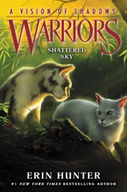 Warriors: A Vision of Shadows #3: Shattered Sky PDF Download