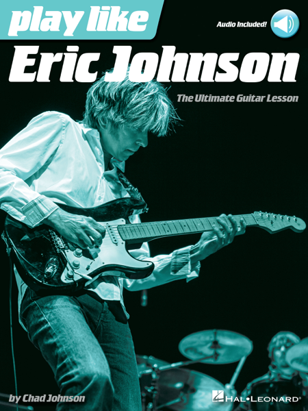 Play like Eric Johnson