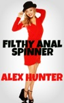 Filthy Anal Spinner