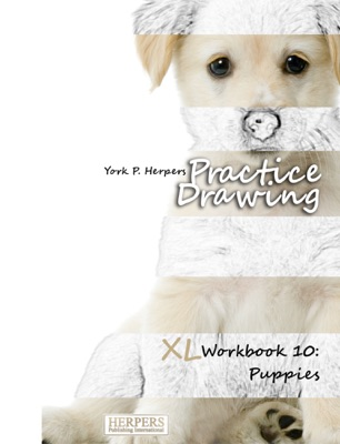 Practice Drawing - XL Workbook 10: Puppies
