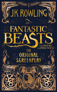 Fantastic Beasts and Where to Find Them: The Original Screenplay Summary