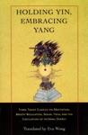 Holding Yin Embracing Yang