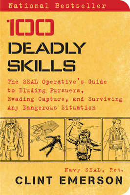 100 Deadly Skills - Clint Emerson book
