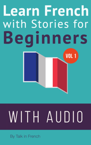 Learn French with Stories for Beginners Copertina del libro