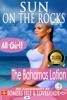 Sun On The Rocks: The Bahamas Lotion