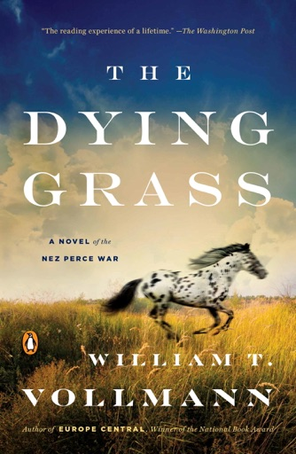 The Dying Grass - William T. Vollmann