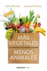 Más vegetales, menos animales Book Cover