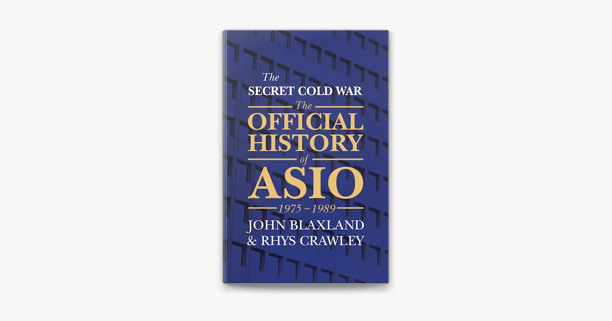 The Secret Cold War - John Blaxland