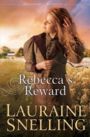 Rebecca's Reward (Daughters of Blessing Book #4) PDF Download