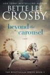 Beyond The Carousel