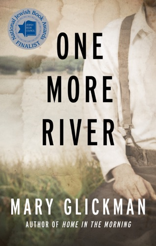 Mary Glickman - One More River