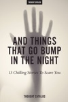 And Things That Go Bump In The Night