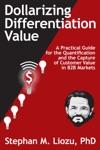 Dollarizing Differentiation Value