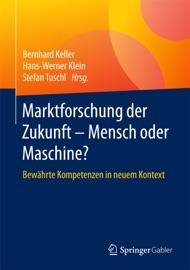 Marktforschung Der Zukunft Mensch Oder Maschine
