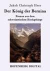 Der Knig Der Bernina
