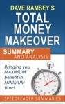 The Total Money Makeover By Dave Ramsey Summary And Analysis