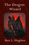 The Dragon Wizard Dragon Adventure Series 1 Book 3
