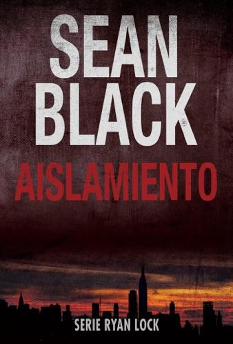 Sean Black - Aislamiento