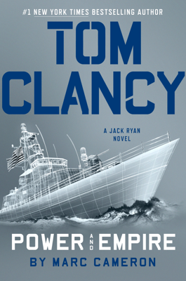 Tom Clancy Power and Empire - Marc Cameron book