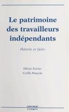Le Patrimoine Des Travailleurs Indépendants : Théorie Et Faits