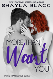 More Than Want You book