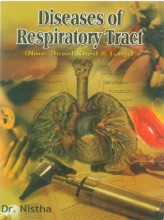 Diseases of Respiratory Tract: Nose, Throat, Chest & Lungs