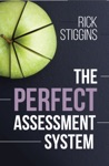 The Perfect Assessment System