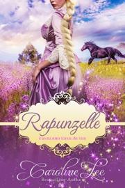 Rapunzelle: an Everland Ever After Tale book summary