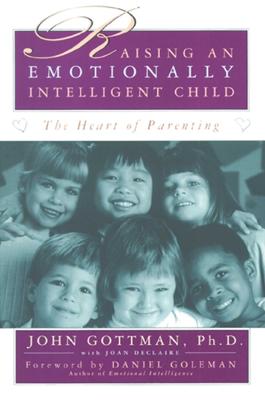 Raising An Emotionally Intelligent Child - John Gottman book