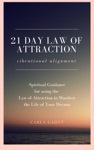 21 Day Law Of Attraction Vibrational Alignment