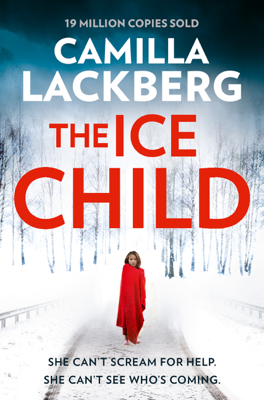 Camilla Läckberg - The Ice Child book