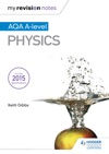 My Revision Notes AQA A-level Physics