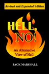 Hell No An Alternative View Of Hell