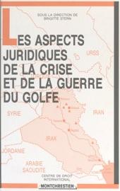 Les Aspects Juridiques De La Crise Et De La Guerre Du Golfe