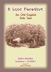 Download and Read Online A LOST PARADISE - An Old English Folk Tale