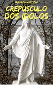 Crepúsculo dos Ídolos Book Cover
