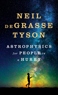 Astrophysics for People in a Hurry - Neil de Grasse Tyson book