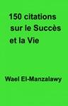 150 Citations Sur Le Succs Et La Vie
