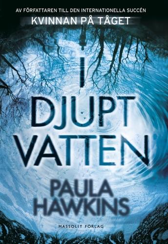 Paula Hawkins - I djupt vatten