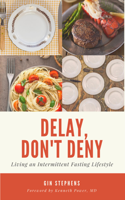 Delay, Don't Deny - Gin Stephens book