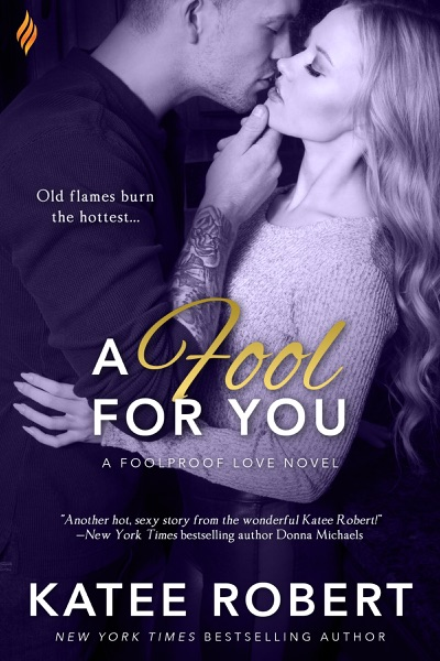 A Fool for You - Katee Robert book cover