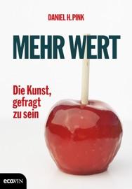 Mehr Wert - Daniel H. Pink