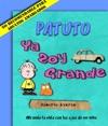 Patuto Ya Soy Grande