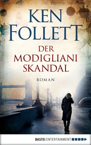 Ken Follett - Der Modigliani-Skandal