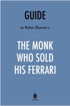 Guide To Robin Sharmas The Monk Who Sold His Ferrari By Instaread