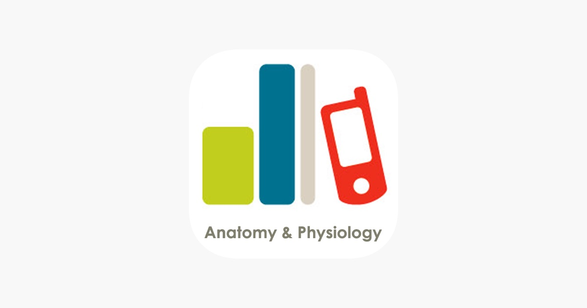 Anatomy and Physiology on the App Store