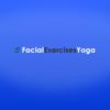 Facial Exercises Yoga Today