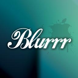 Blurrr!